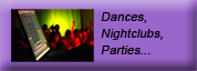 Dances, Nightclubs &amp; Parties